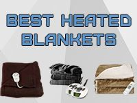 9 Best Heated Blankets To Keep You Warm At Home, In The Office, On Vacation Or When Camping. Everything You Need To Know When Picking a Heated Blanket